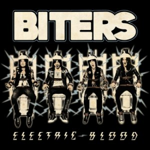 BITERS –ELECTRIC BLOOD